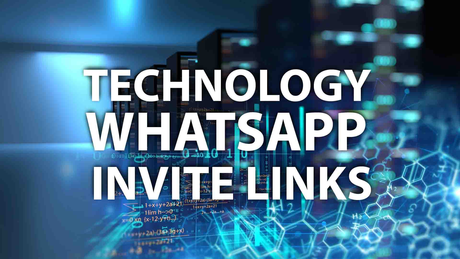 Technology WhatsApp Invite Links