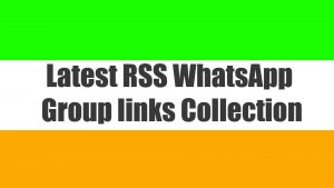 Latest RSS WhatsApp group links Collection
