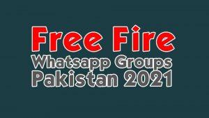 Free Fire Whatsapp Groups Pakistan 2021