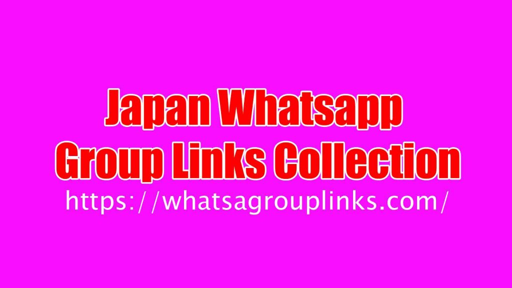 Japanese Whatsapp Group Links Collection
