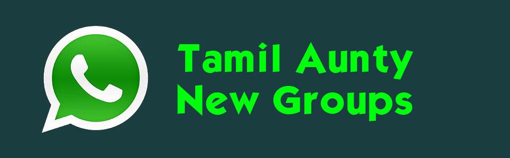 Latest Tamil Aunty WHATSAPP GROUP links (2021)