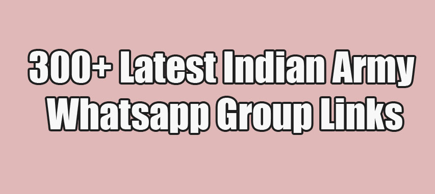 Latest Indian Army Whatsapp Group Links