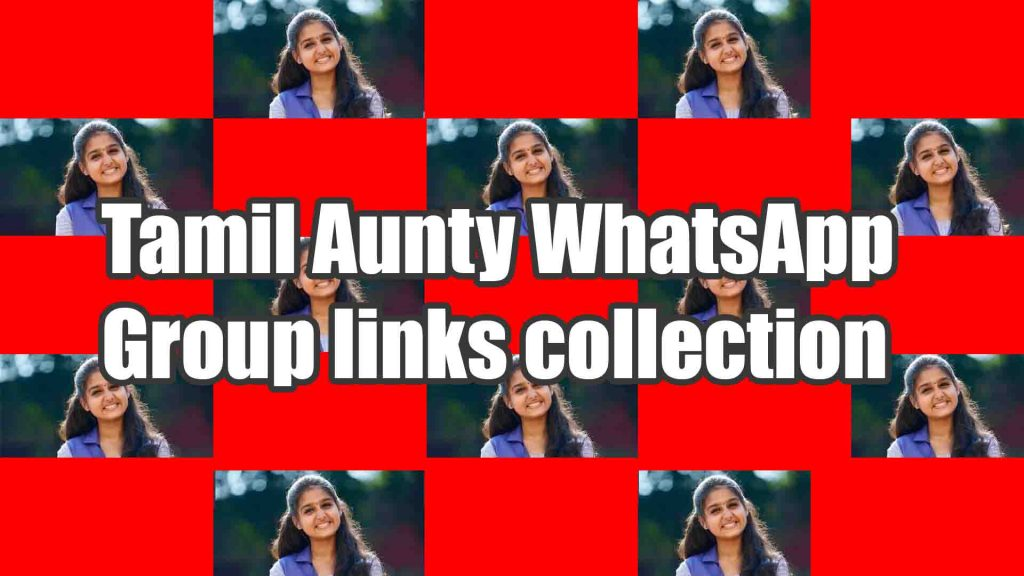 Tamil Aunty WhatsApp group links collection
